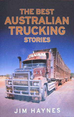 The best Australian Trucking Stories Click On